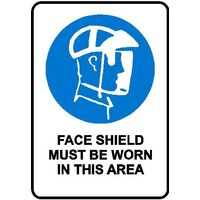Mandatory Sign - Face Shield Must Be Worn In This Area - 600 x 450mm