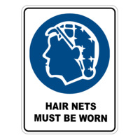 Mandatory Sign - Hair Net Must Be Contained