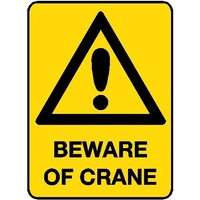 Hazard Sign - Beware of Crane