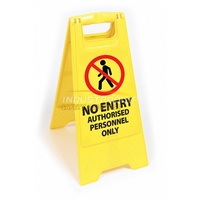 Plastic Floor Safety Sign - No Entry Authorised Personnel Only