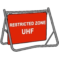 Swing Stand & Sign - Restricted Zone UHF - 900 x 600mm