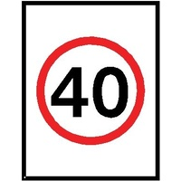 Boxed Edge Road Sign - 40KM/H Speed Limit (Portrait) - 1200 x 900mm