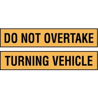 S/A Do Not Overtake Turning Vehicle Signs
