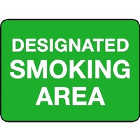 Designated Smoking Area Sign  - 600 x 450mm