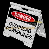 Danger Overhead Powerlines - Heavy Duty A Frame
