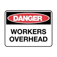 Danger Sign - Workers Overhead
