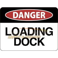 Danger Loading Dock Safety Sign