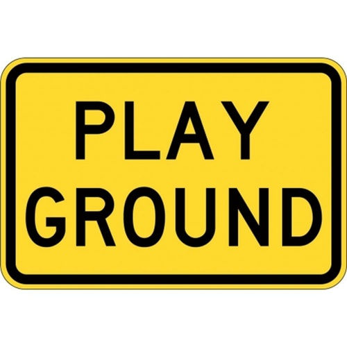 W8-13A Play Ground Sign- Class 1 Reflective - 600mm x 400mm